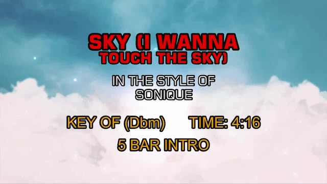 Sonique - Sky (I Wanna Touch The Sky)