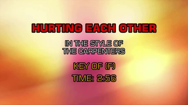 Carpenters, The - Hurting Each Other