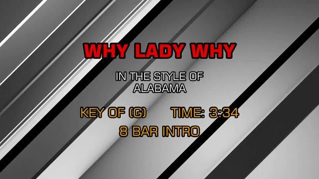 Alabama - Why Lady Why
