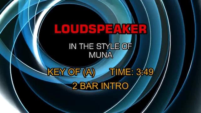 Muna - Loudspeaker