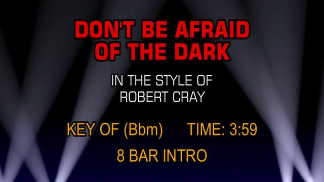 Robert Cray - Don't Be Afraid Of The ...