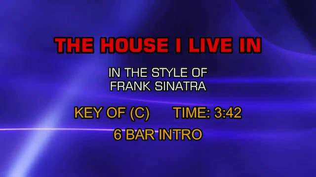 Frank Sinatra - House I Live In, The