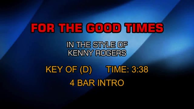Kenny Rogers - For The Good Times