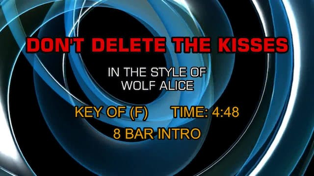 Wolf Alice - Don't Delete The Kisses
