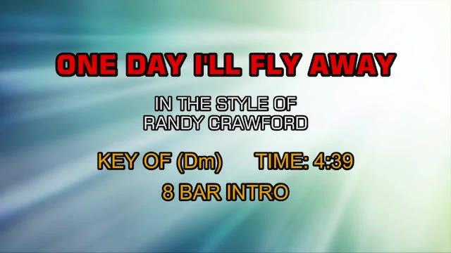 Randy Crawford - One Day I'll Fly Away