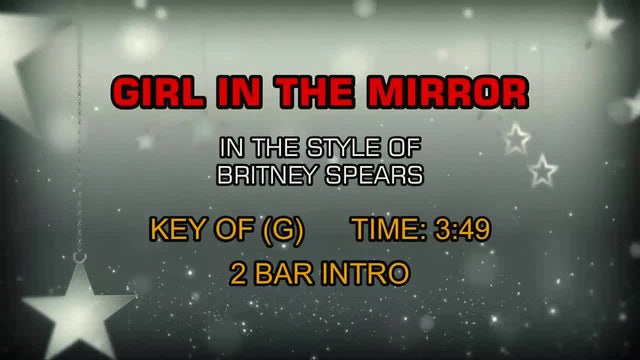 Britney Spears - Girl In The Mirror