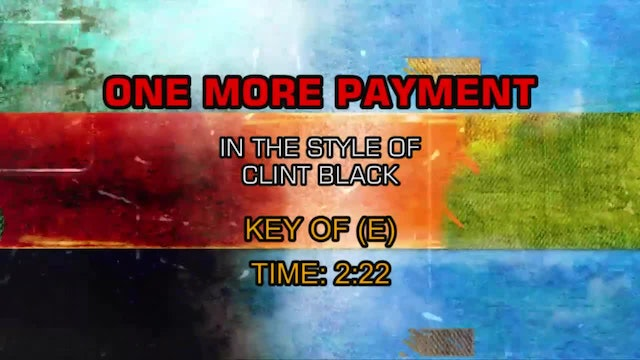 Clint Black - One More Payment