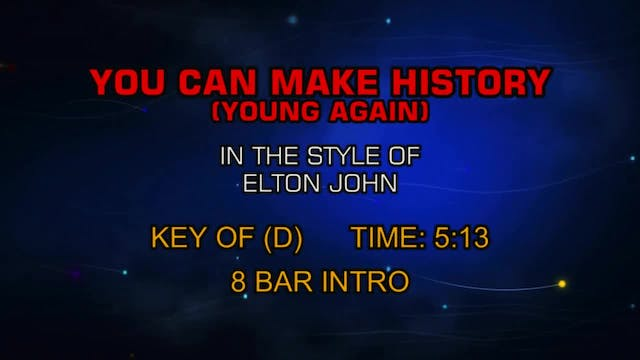 Elton John - You Can Make History (Yo...