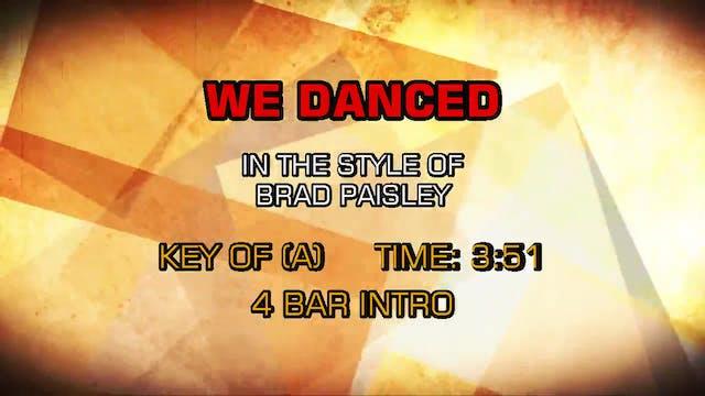 Brad Paisley -  We Danced