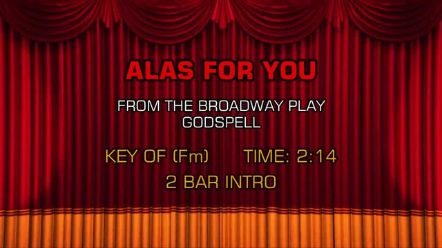 Godspell - Alas For You