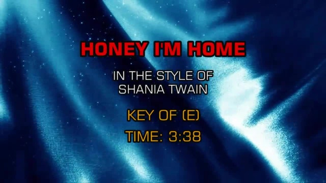 Shania Twain - Honey I'm Home