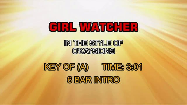 O'Kaysions, The - Girl Watcher