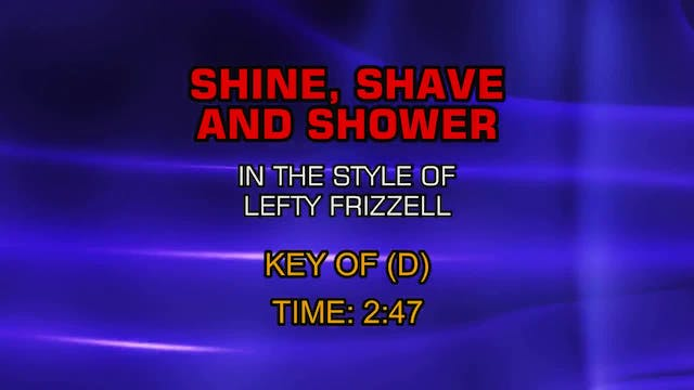 Lefty Frizzell - Shine, Shave, Shower...