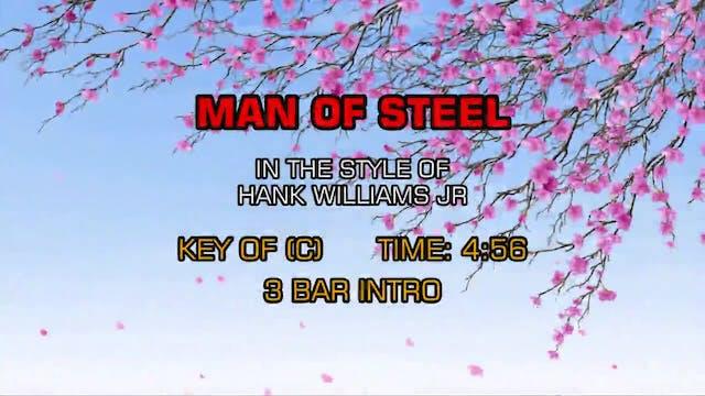 Hank Williams Jr. - Man Of Steel