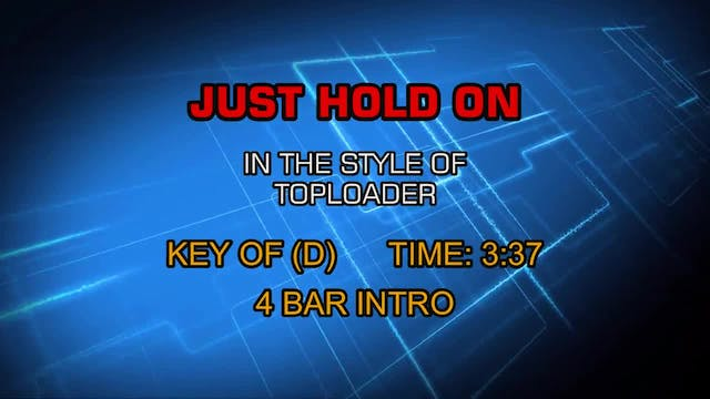 Toploader - Just Hold On