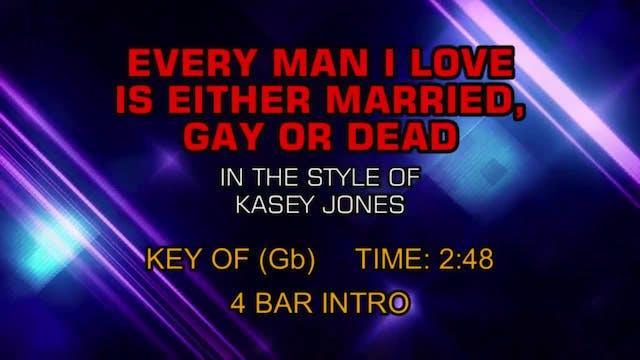 Kacey Jones - Every Man I Love Is Eit...