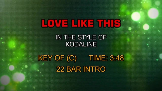 Kodaline - Love Like This