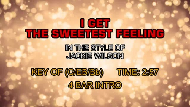 Jackie Wilson - I Get The Sweetest Fe...