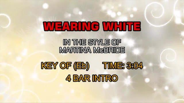 Martina McBride - Wearing White