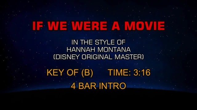 Hannah Montana (Disney Original Master) - If We Were A Movie