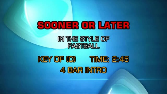 Fastball - Sooner Or Later