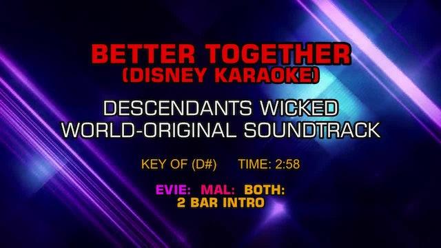Descendants Wicked World-Original Soundtrack - Better Together