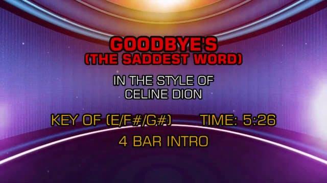 Celine Dion - Goodbye's (The Saddest ...