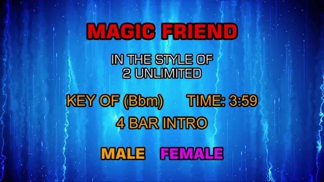 2 Unlimited - Magic Friend