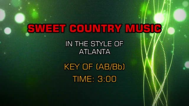 Atlanta - Sweet Country Music
