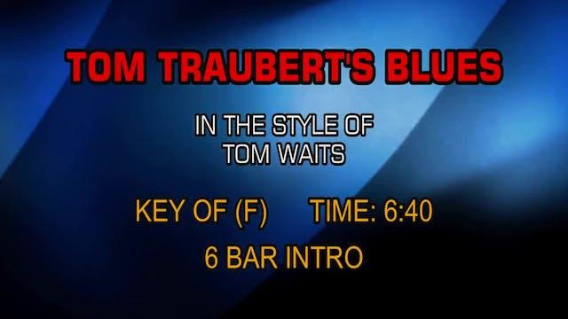 Tom Waits - Tom Traubert's Blues