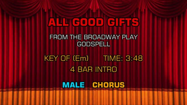 Godspell - All Good Gifts