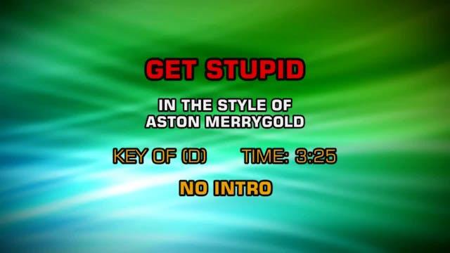 Aston Merrygold - Get Stupid