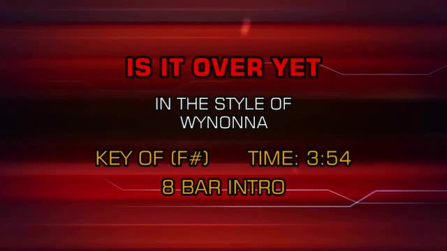 Wynonna - Is It Over Yet