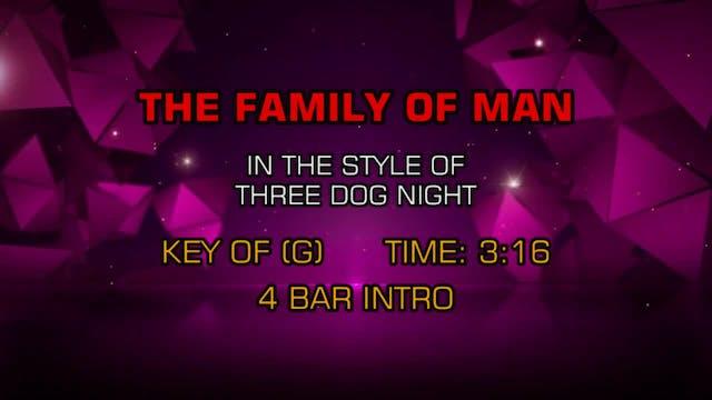 Three Dog Night - Family Of Man, The