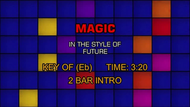 Future - Magic