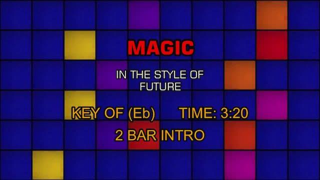 Future - Magic