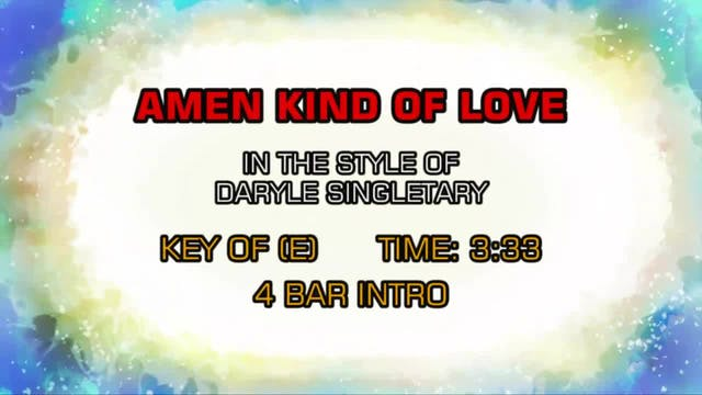 Daryle Singletary - Amen Kind Of Love