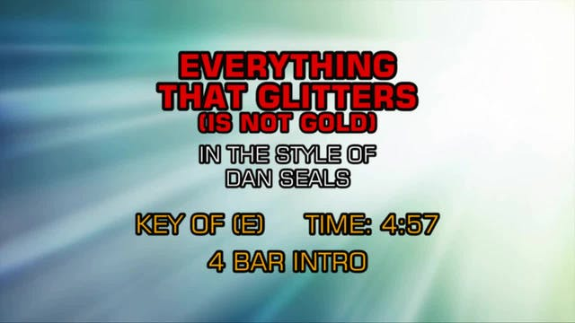Dan Seals - Everything That Glitters ...