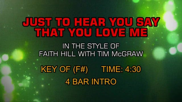 Faith Hill ft.Tim Mc Graw - Just To H...