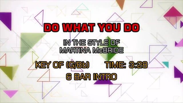 Martina McBride - Do What You Do