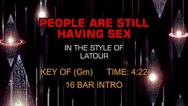 Latour - People Are Still Having Sex