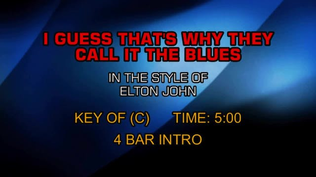 Elton John - I Guess That's Why They ...