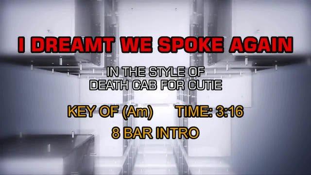 Death Cab For Cutie - I Dreamt We Spoke Again