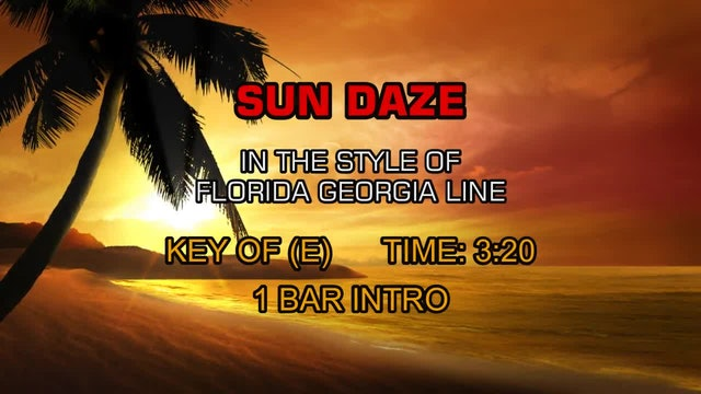 Florida Georgia Line - Sun Daze