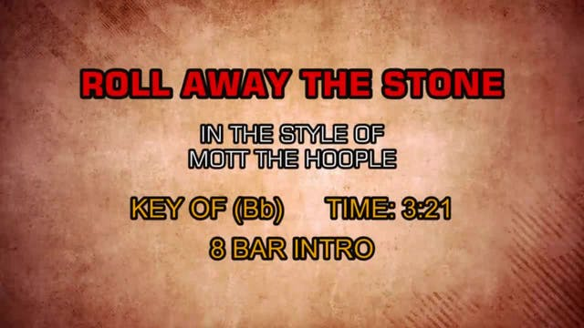 Roll Away The Stone - Mott The Hoople