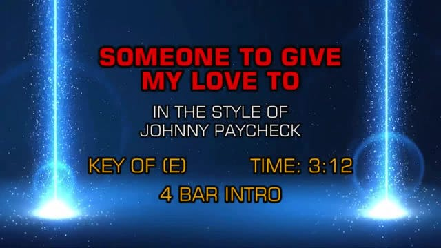 Johnny Paycheck - Someone To Give My ...
