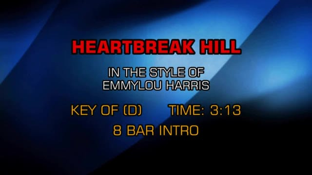 Emmylou Harris - Heartbreak Hill