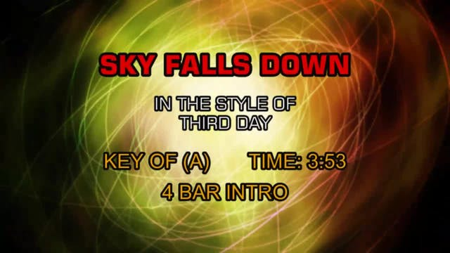Third Day - Sky Falls Down