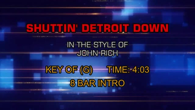 John Rich - Shuttin' Detroit Down