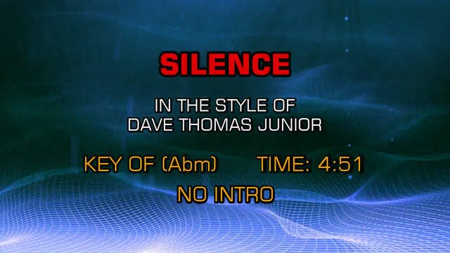 Dave Thomas Junior - Silence